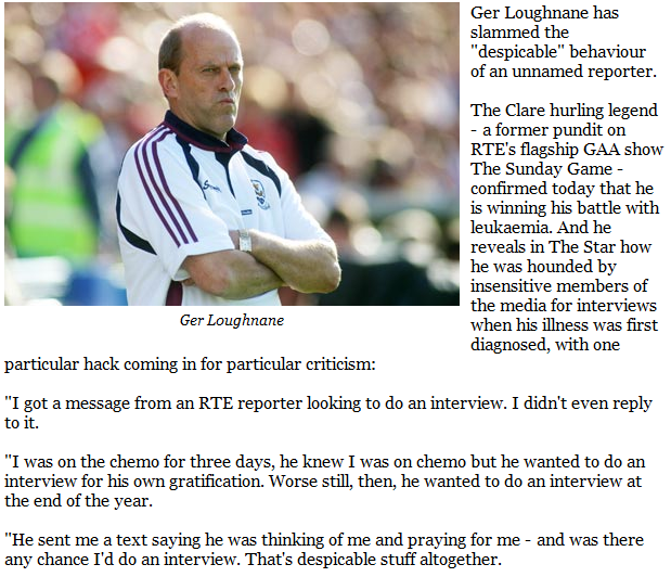 Let's Speculate Which RTE Journalist Royally Pissed Off Ger Loughnane While  He Was In The Middle Of Chemo